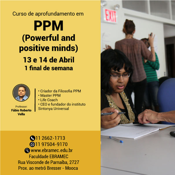 PPM – Powerful and Positive Minds